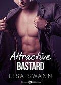 Attractive bastard - Tome 5