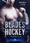Blades Hockey, Tome 1: Power Play
