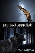 La Saga des métamorphes, Tome 7 : Hunted Guardian
