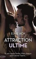 Attraction, Tome 4 : Attraction ultime