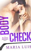 Blades Hockey, Tome 4 : Body Check