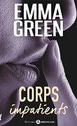 Corps impatients, Tome 4