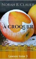 Lawson, Tome 3 : A croquer