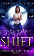 Mackenzie Grey, Tome 1 : Shift