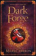 Masters & Mages, Tome 2 : Dark Forge