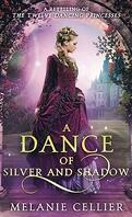 Beyond the Four Kingdoms, Tome 1 : A Dance of Silver and Shadow