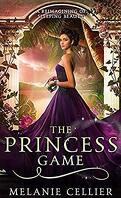 Four Kingdoms, Tome 4 : The Princess Game
