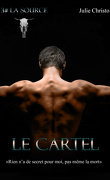Le Cartel, Tome 3 : La Source