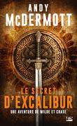 Une aventure de Eddie Chase et Nina Wilde, Tome 3 : Le Secret d'Excalibur