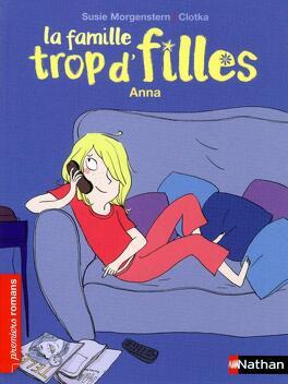 Couverture du livre : La Famille trop d'filles : Anna