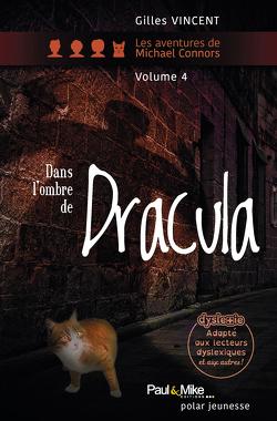 Couverture de Les Aventures de Michael Connors, Tome 4 : Dans l'ombre de Dracula