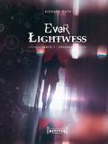 Ever Lightwess - Partie I : Ophania