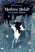 Mathieu Hidalf, Tome 2 : Mathieu Hidalf et la Foudre fantôme