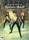 Mathieu Hidalf, Tome 5 : La Dernière Épreuve de Mathieu Hidalf