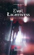 Ever Lightwess, Tome 1 : Ophania
