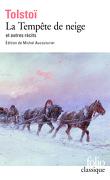 La Tempête de neige et autres récits