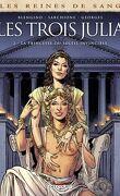 Les Reines de sang - Les Trois Julia, Tome 2 : La Princesse du soleil invincible