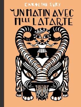 Couverture du livre : Un matin avec Mlle Latarte