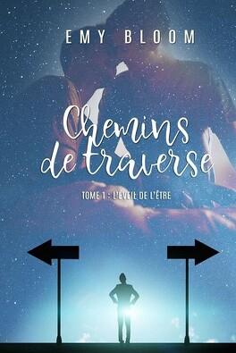 Chemins de Traverse tome 1 et 2  Chemins_de_traverse_tome_1_l_eveil_de_l_etre-1286893-264-432