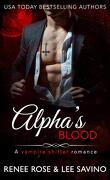 Alphas Bad Boy, Tome 12 : Alpha's Blood