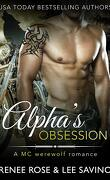 Alphas Bad Boy, Tome 5 : Alpha's Obsession