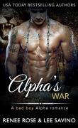 Alphas Bad Boy, Tome 7 : La Guerre de l'alpha