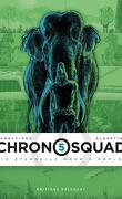 Chronosquad, Tome 5 : Vie éternelle mode d'emploi