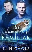 Familiar Mates, Tome 2 : The Vampire's Familiar