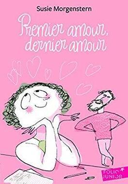Couverture du livre : Premier amour, dernier amour