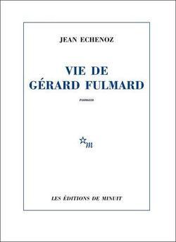 Couverture de Vie de Gérard Fulmard
