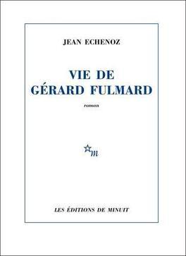 Couverture du livre : Vie de Gérard Fulmard