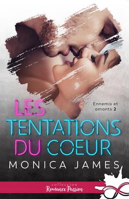 Couverture du livre : Ennemis et amants, Tome 2 : Les Tentations du coeur