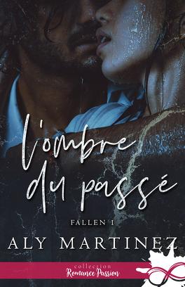 Couverture du livre : Fallen, Tome 1 : L'Ombre du passé