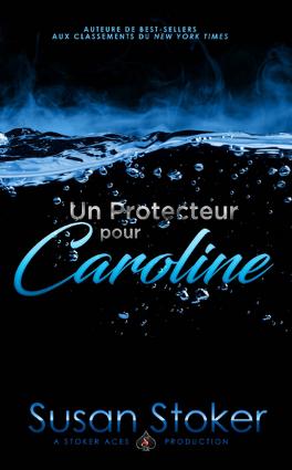 Couverture du livre : Forces très spéciales, Tome 1 : Un protecteur pour Caroline