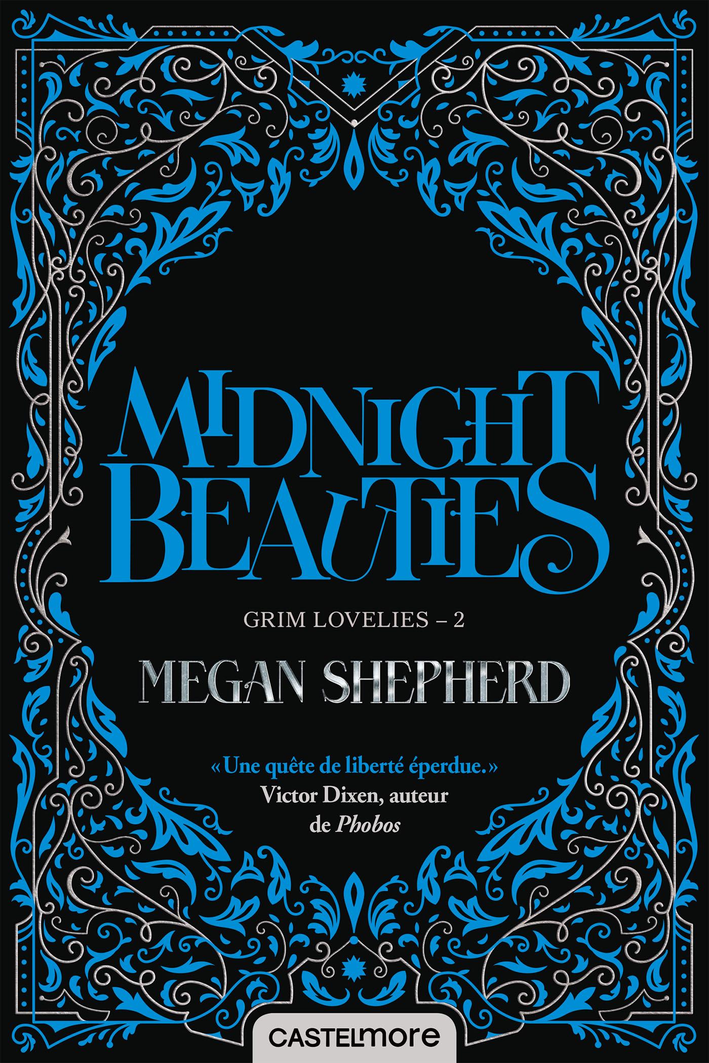 Grim Lovelies, tome 2 : Midnight Beauties de Megan Shepherd