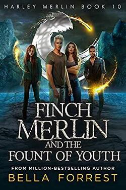 Couverture de Harley Merlin, Tome 10 : Finch Merlin and the Fount of Youth