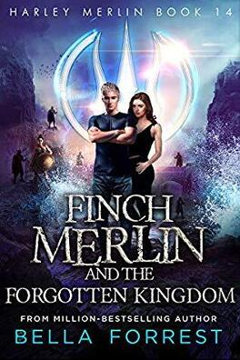 Couverture du livre : Harley Merlin, Tome 14 : Finch Merlin and the Forgotten Kingdom