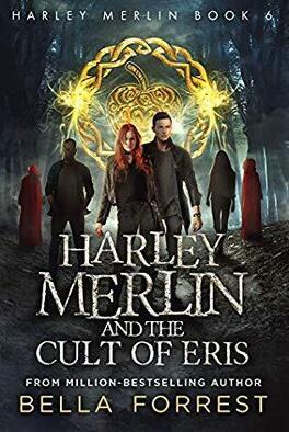 Couverture du livre : Harley Merlin, Tome 6 : Harley Merlin and the Cult of Eris