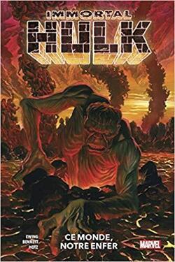 Couverture de Immortal Hulk T03 : Ce monde, notre enfer