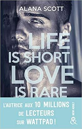 Couverture du livre : Life is short, Love is rare