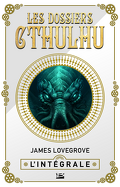 Les Dossiers Cthulhu, Intégrale