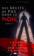 Anthologie Mystère : Des bruits de pas dans le noir - Partie 1