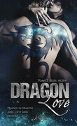 Dragon Love, Tome 3 : Bleu acier