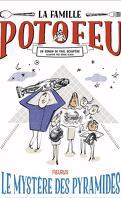 La famille Potofeu, Tome 3 : Le mystère des pyramides