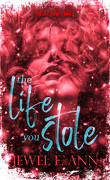 Life Duet, Tome 2 : The Life You Stole