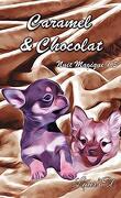 Nuit magique, Tome 1,5 : Caramel et chocolat