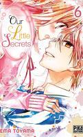 Our Little Secrets, Tome 6
