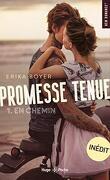 Promesse tenue, Tome 1 : En chemin