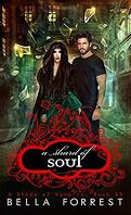Une nuance de vampire, Tome 85 : A Shard of Soul