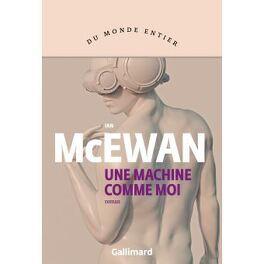 Couverture du livre : Une machine comme moi